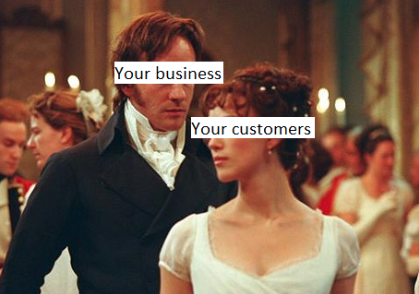 Don't be like Mr Darcy: snatch your customers at the beginning not the end of the movie